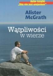 Okładka książki Wątpliwości w wierze Alister McGrath