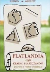 Okładka książki Flatlandia, czyli kraina płaszczaków. Powieść o wielu wymiarach Edwin A. Abbott