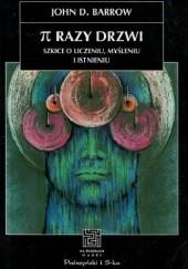 Okładka książki π razy drzwi. Szkice o liczeniu, myśleniu i istnieniu John D. Barrow