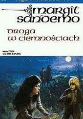 Okładka książki Droga w ciemnościach Margit Sandemo