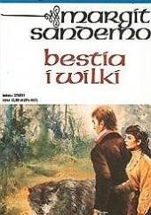 Okładka książki Bestia i wilki Margit Sandemo