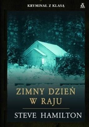 Okładka książki Zimny dzień w Raju Steve Hamilton