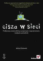 Okładka książki Cisza w sieci Michał Zalewski