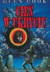 Okładka książki Cień w ukryciu Glen Cook