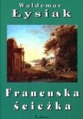 Okładka książki Francuska ścieżka Waldemar Łysiak
