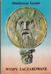 Okładka książki Wyspy zaczarowane Waldemar Łysiak