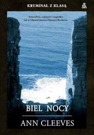 Okładka książki Biel nocy Ann Cleeves