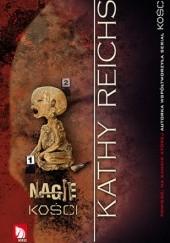 Okładka książki Nagie kości Kathy Reichs