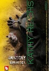 Okładka książki Okruchy śmierci Kathy Reichs