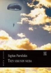 Okładka książki Trzy sekundy nieba Sigitas Parulskis