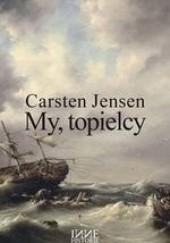 Okładka książki My, topielcy Carsten Jensen