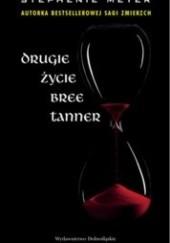Okładka książki Drugie życie Bree Tanner Stephenie Meyer
