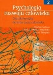 Okładka książki Psychologia rozwoju człowieka t.II Barbara Harwas-Napierała,Janusz Trempała
