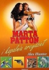 Okładka książki Marta Patton i Kopalnia arcydzieł Alex Hunter