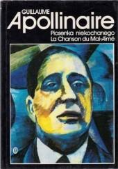 Okładka książki Piosenka niekochanego Guillaume Apollinaire