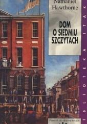 Okładka książki Dom o Siedmiu Szczytach Nathaniel Hawthorne