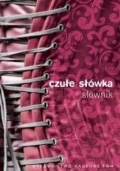 Okładka książki Czułe słówka. Słownik afektonimów Mirosław Bańko