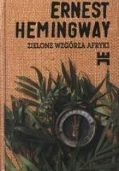 Okładka książki Zielone wzgórza Afryki Ernest Hemingway