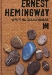 Okładka książki Wyspy na Golfsztromie Ernest Hemingway