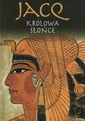 Okładka książki Królowa Słońce Christian Jacq
