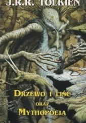 Okładka książki Drzewo i liść oraz Mythopoeia J.R.R. Tolkien