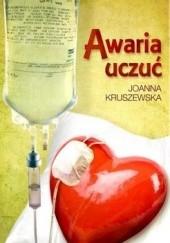 Okładka książki Awaria uczuć Joanna Kruszewska