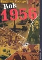 Okładka książki Rok 1956 Paulina Codogni