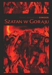 Okładka książki Szatan w Goraju Isaac Bashevis Singer