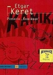"""Okładka książki Pizzeria """"Kamikaze"""" Etgar Keret"""