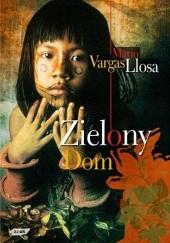 Okładka książki Zielony Dom Mario Vargas Llosa