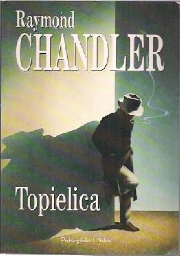 Okładka książki Topielica Raymond Chandler