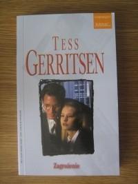 Okładka książki Zagrożenie Tess Gerritsen