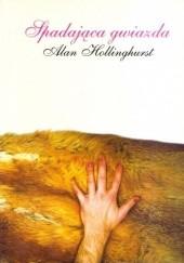 Okładka książki Spadająca gwiazda Alan Hollinghurst