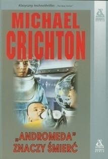 """Okładka książki """"Andromeda"""" znaczy śmierć Michael Crichton"""