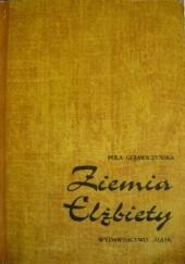 Okładka książki Ziemia Elżbiety Pola Gojawiczyńska