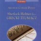 Okładka książki Sherlock Holmes i... grecki tłumacz Arthur Conan Doyle