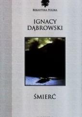 Okładka książki Śmierć Ignacy Dąbrowski