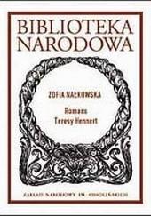 Okładka książki Romans Teresy Hennert Zofia Nałkowska