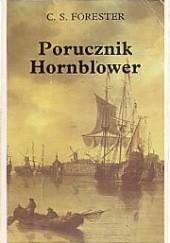 Okładka książki Porucznik Hornblower Cecil Scott Forester