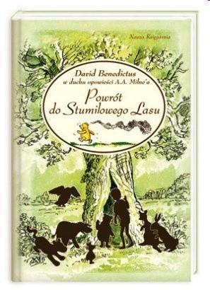 Okładka książki Powrót do Stumilowego Lasu David Benedictus