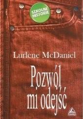 Okładka książki Pozwól mi odejść Lurlene McDaniel