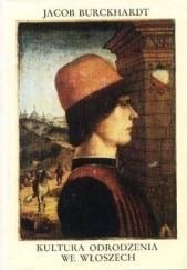 Okładka książki Kultura Odrodzenia we Włoszech Jacob Burckhardt