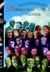 Okładka książki Nobliści znad Wisły, Odry i Niemna. Maria Pilich