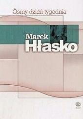 Okładka książki Ósmy dzień tygodnia Marek Hłasko