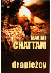 Okładka książki Drapieżcy Maxime Chattam