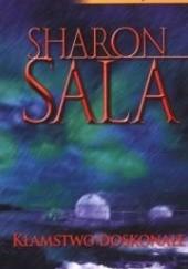 Okładka książki Kłamstwo doskonałe Sharon Sala