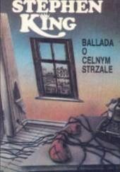 Okładka książki Ballada o celnym strzale Stephen King