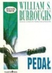 Okładka książki Pedał William Seward Burroughs