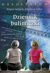Okładka książki Dziennik bulimiczki Elisabeth Zöller,Brigitte Kolloch