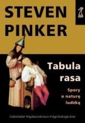 Okładka książki Tabula Rasa. Spory o naturę ludzką Steven Pinker